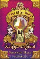 Ever After High: Księga Legend (książka)