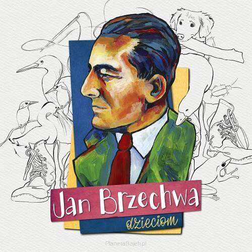Dzieciom Jan Brzechwa Cd