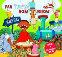 Kilersi: Pan Tuwim robi show (CD)
