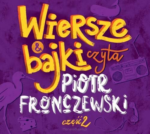 Wiersze I Bajki Czyta Piotr Fronczewski 2 Cd